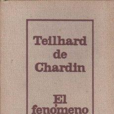 Libros de segunda mano: EL FENÓMENO HUMANO, DE TEILHARD DE CHARDIN. ED. TAURUS, 1967. . Lote 104847275
