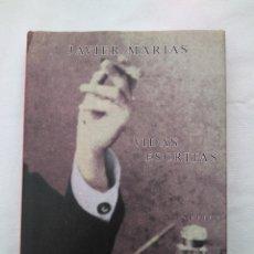 Libros de segunda mano: VIDAS ESCRITAS- JAVIER MARIAS. Lote 105748415