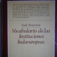 Libros de segunda mano: VOCABULARIO DE LAS INSTITUCIONES INDOEUROPEAS EMILE BENVENISTE TAURUS 1983 . Lote 105764403