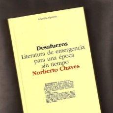 Libros de segunda mano: DESAFUEROS – NORBERTO CHAVES – ED. GUSTAVO GILI, 2008. Lote 106088043