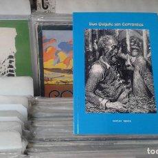 Libros de segunda mano: DON QUIJOTE SIN CERVANTES,CARLOS AYALA. Lote 107311007