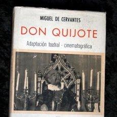 Libros de segunda mano: EL INGENIOSO HIDALGO DON QUIJOTE DE LA MANCHA - ADAPTACIÓN TEATRAL Y CINEMATOGRÁFICA - ILUSTRADO. Lote 107648723