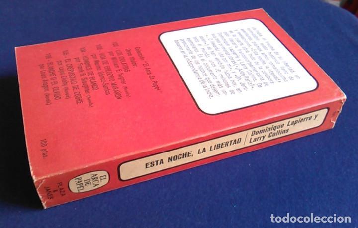 Libros de segunda mano: Libro Esta noche, la libertad. Dominique Lapierre y Larry Collins. - Foto 9 - 108079291