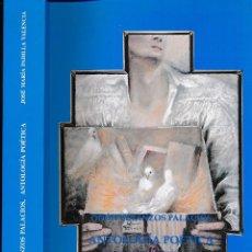 Libros de segunda mano: ODON BETANZOS PALACIOS. ANTOLOGÍA POETICA - SELECC. ED. INTR. Y NOTAS DE JMª PADILLA -. Lote 109031003