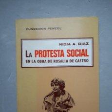 Libros de segunda mano: LA PROTESTA SOCIAL EN LA OBRA DE ROSALÍA DE CASTRO. NIDIA A. DÍAZ. AÑO 1976.. Lote 109194247