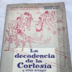 Libros de segunda mano: LA DECADENCIA DE LA CORTESÍA PÍO BAROJA EDICIÓN PRO PREMIO NOBEL EDICIONES RAID 1956 OTROS ENSAYOS. Lote 109505051