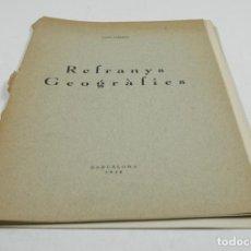 Libros de segunda mano: REFRANYS GEOGRÀFICS, JOAN AMADES, 1938, BARCELONA. 17X24CM. Lote 109547359