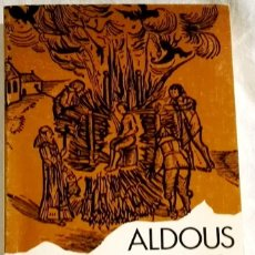 Libros de segunda mano: LOS DEMONIOS DE LOUDUN; ALDOUS HUXLEY - PLANETA 1972. Lote 109862795