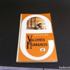 Libros de segunda mano: ARTURO USLAR - PIETRI. VALORES HUMANOS (TOMO II) ED. MEDITERRÁNEO, 1982. Lote 109895955