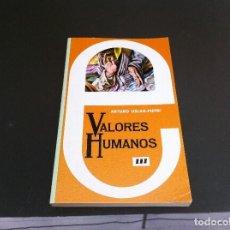 Libros de segunda mano: ARTURO USLAR - PIETRI. VALORES HUMANOS (TOMO III) ED. MEDITERRÁNEO, 1982. Lote 109896899