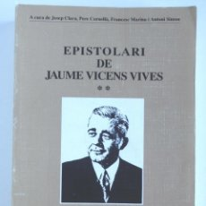 Libros de segunda mano - Epistolari de Jaume Vicens Vives – Volum II - 132289437