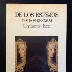 Libros de segunda mano: DE LOS ESPEJOS Y OTROS ENSAYOS- UMBERTO ECO. Lote 111427731