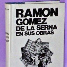 Libros de segunda mano: RAMÓN GÓMEZ DE LA SERNA EN SUS OBRAS.. Lote 111463799
