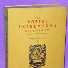 Libros de segunda mano: LOS POETAS EXTREMEÑOS DEL SIGLO XVI. ESTUDIOS BIBLIOGRÁFICOS. Lote 111516667