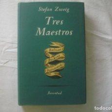 Libros de segunda mano: LIBRERIA GHOTICA. STEFAN ZWEIG. TRES MAESTROS. BALZAC, DICKENS, DOSTOIEWSKI. ED.JUVENTUD. 1953. Lote 111791099