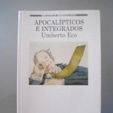Libros de segunda mano: UMBERTO ECO, APOCALÍPTICOS E INTEGRADOS. Lote 112140679