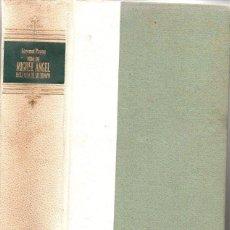 Libros de segunda mano: GIOVANNI PAPINI : MIGUEL ÁNGEL EN LA VIDA DE SU TIEMPO (AGUILAR, 1959) . Lote 112760627