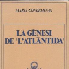 Libros de segunda mano: LA GENESI DE L' ATLANTIDA / M. CONDEMINAS. BCN : UNIVERSITAT, 1978. 22X16CM. 102 P. + . Lote 112901987