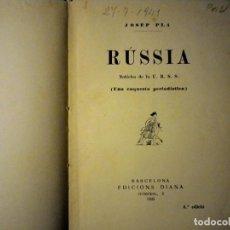 Libros de segunda mano: RUSSIA JOSEP PLA. Lote 113020511
