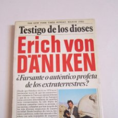 Libros de segunda mano: ERICH VON DÄNIKEN. TESTIGO DE LOS DIOSES. MARTÍNEZ ROCA, S. A. 191980. Lote 113143499