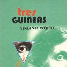 Libros de segunda mano: TRES GUINEAS, VIRGINIA WOOLF. Lote 113355891