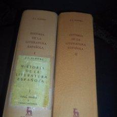 Libros de segunda mano: HISTORIA DE LA LITERATURA ESPAÑOLA TOMOS I Y II. Lote 114312811