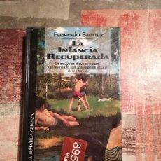 Libros de segunda mano: LA INFANCIA RECUPERADA - FERNANDO SAVATER - PRECINTADO DE EDITORIAL. Lote 114349663