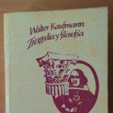 Libros de segunda mano: TRAGEDIA Y FILOSOFÍA. WALTER KAUFMANN. SEIX BARRAL.. Lote 114650099