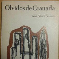 Libros de segunda mano: OLVIDOS DE GRANADA JUAN RAMÓN JIMÉNEZ. Lote 114785163