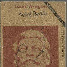 Libros de segunda mano: LOUIS ARAGON. ANDRE BRETON SURREALISMO FRENTE A REALISMO SOCIALISTA. TUSQUETS CUADERNOS MARGINALES. Lote 115323255