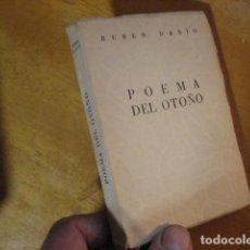 Libros de segunda mano: RUBEN DARIO. POEMA DEL OTOÑO. AFRODISIO AGUADO, COL. MAS ALLA Nº 7. 1949, POESIA. Lote 115330047