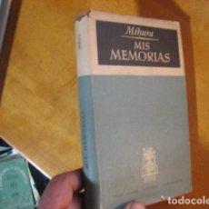 Libros de segunda mano: MIGUEL MIHURA // MIS MEMORIAS // 1948 // PRIMERA EDICIÓN // JOSÉ JANÉS EDITOR. Lote 115333387