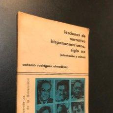 Libros de segunda mano: LECCIONES DE NARRATIVA HISPANOAMERICANA, SIGLO XX.. Lote 115544891