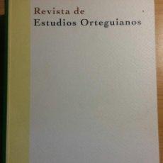 Libros de segunda mano: REVISTA DE ESTUDIOS ORTEGUIANOS. VOL 12/13. JOSÉ ORTEGA Y GASSET. Lote 121535580