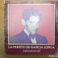 Libros de segunda mano: LA MUERTE DE GARCÍA LORCA. JOSÉ ANTONIO RIAL.. Lote 115696943