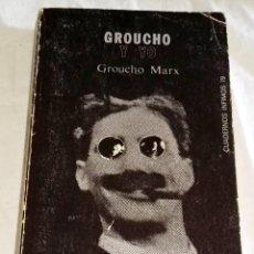 Libros de segunda mano: GROUCHO Y YO; GROUCHO MARX - TUSQUETS EDITORES 1979. Lote 116093807