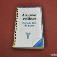 Libros de segunda mano: ARTÍCULOS POLÍTICOS - MARIANO JOSÉ DE LARRA - TAURUS - AP1. Lote 116193723