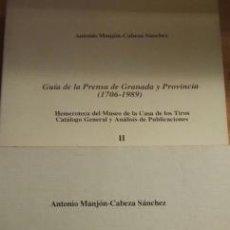 Libros de segunda mano: GUÍA DE LA PRENSA DE GRANADA Y PROVINCIA (1706-1989) 2 VOLÚMENES ANTONIO MANJÓN-CABEZA SÁNCHEZ . Lote 116716319