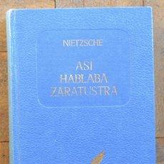 Libros de segunda mano: NIETZSCHE. ASÍ HABLABA ZARATUSTRA. EDAF, 1969. TAPA DURA.. Lote 116963739
