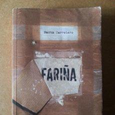 Libri di seconda mano: LIBRO FARIÑA, 2ª EDICIÓN SIN CORREGIR. NACHO CARRETERO.. Lote 117059523