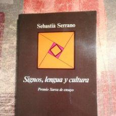 Libros de segunda mano: SIGNOS, LENGUA Y CULTURA - SEBASTIÀ SERRANO. Lote 117186639