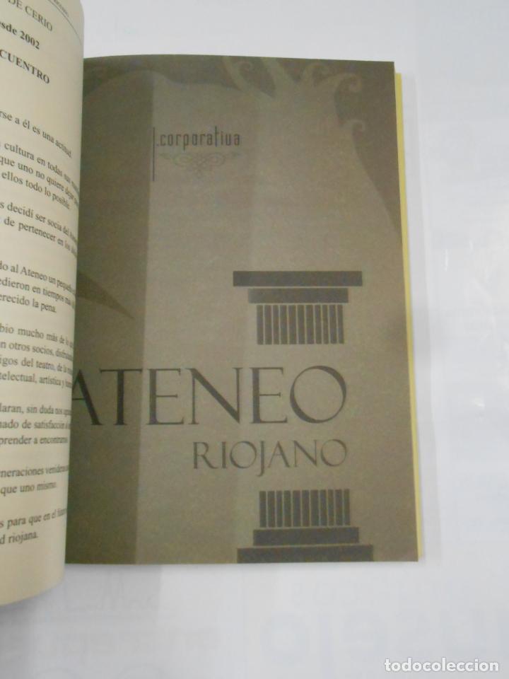 Libros de segunda mano: VOCES Y MIRADAS EN EL ATENEO RIOJANO (1977-2007). PRÓLOGO DE LORENZO SILVA. TDK333 - Foto 2 - 117285779