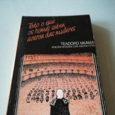 Libros de segunda mano: TODO O QUE OS HOMES SABEN ACERCA DAS MULLERES, TEADORO NKAMA, LIBRO RARO, VER EXPLICACIONES. Lote 117436715