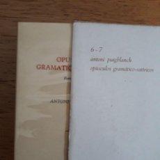 Libros de segunda mano: OPUSCULOS GRAMATICO-SATIRICOS FACSIMIL / 2 TOMOS CON CAJA / ANTONI PUIGBLANCH / EDI. CURIAL / EDICI. Lote 117607607