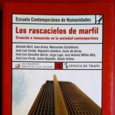 Libros de segunda mano: ESCUELA CONTEMPORÁNEA DE HUMANIDADES . LOS RASCACIELOS DE MARFIL. Lote 118183995