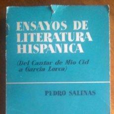 Libros de segunda mano: ENSAYOS DE LITERATURA HISPÁNICA. PEDRO SALINAS. 1ª EDICIÓN (1.958). Lote 118425239
