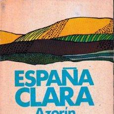 Libros de segunda mano: ESPAÑA CLARA (AZORÍN. ED. DE 1973) SIN USAR. Lote 118496851