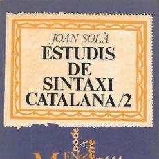 Libros de segunda mano: ESTUDIS DE SINTAXI CATALANA 2. CATALUNYA. Lote 118885027