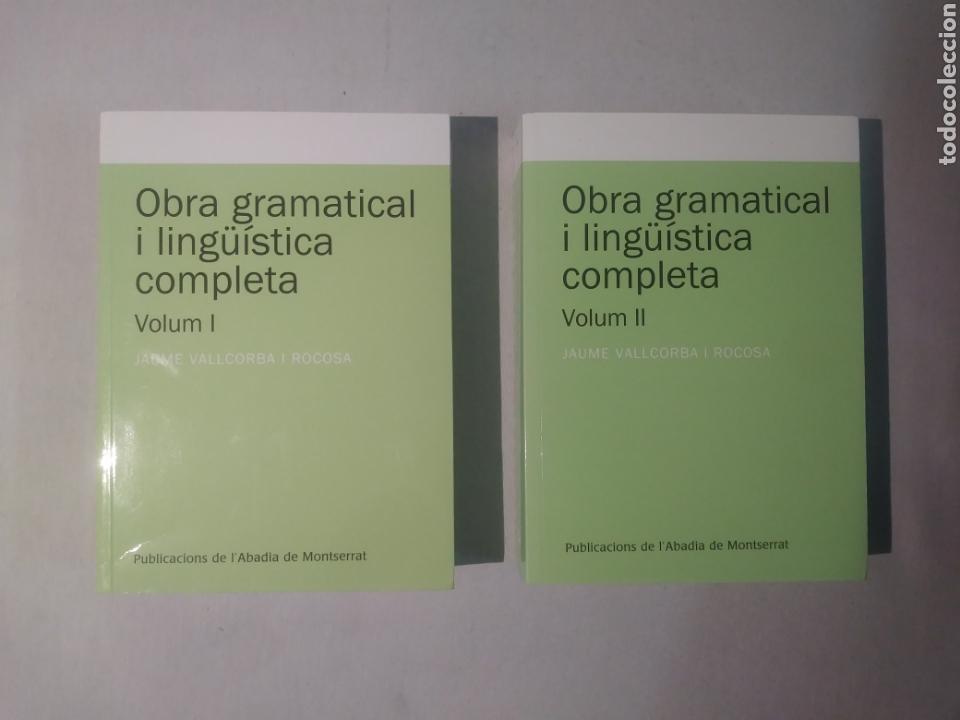 OBRA GRAMATICAL I LINGÜÍSTICA COMPLETA, VOLUM 1 Y 2 (TEXTOS I ESTUDIS DE CULTURA CATALANA) (Libros de Segunda Mano (posteriores a 1936) - Literatura - Ensayo)