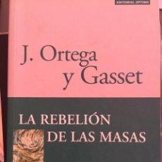 Libros de segunda mano: LA REBELIÓN DE LAS MASAS. ORTEGA Y GASSET. Lote 119168375